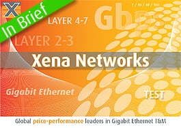 Xena Networks Award-winning vendor of GigE test equipment