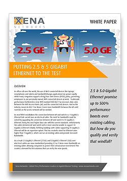 Testing 2.5 and 5.0 Gigabit Ethernet White Paper - xenanetworks.com