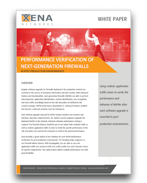 Testing NGFW Performance White Paper - Download to learn more on xenanetworks.com