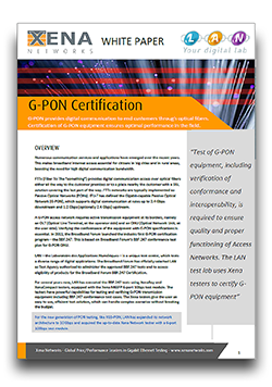 GPON Certification with LAN White Paper - Download to learn more